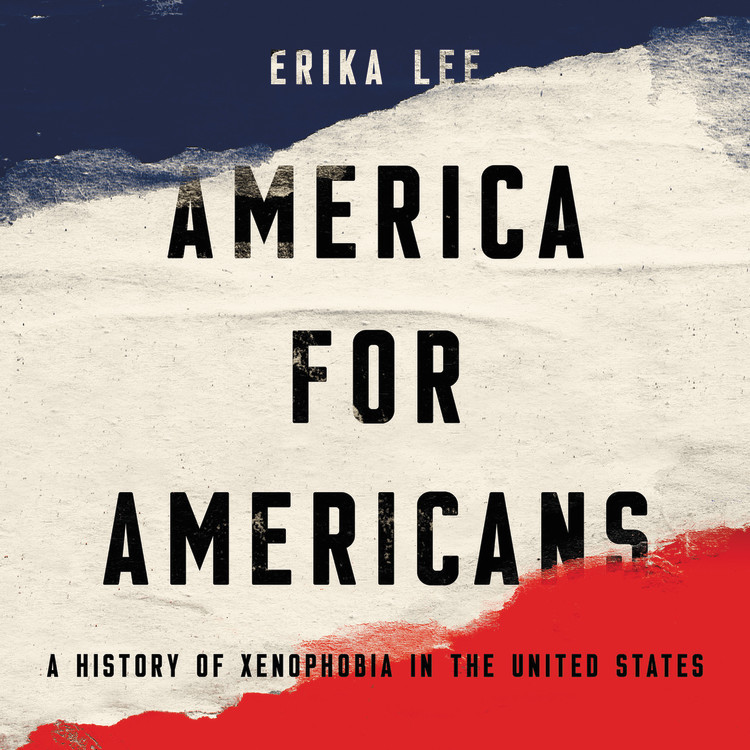Xenophobia in America: Dr. Erika Lee tackles the subject in her new book pictured here.