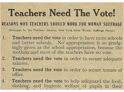 """Main picture of Women's Suffrage: """"Teachers Need The Vote!"""" Flier"""