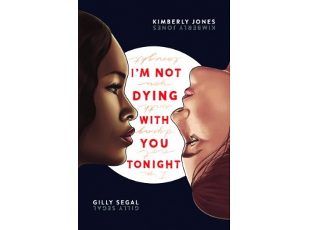 Main picture of I'm Not Dying With You Tonight Educator Guide