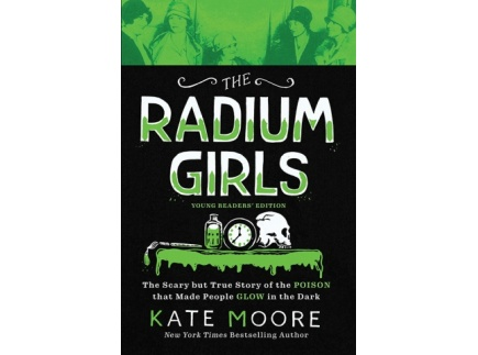 Main picture of The Radium Girls: Young Readers' Edition Discussion Guide
