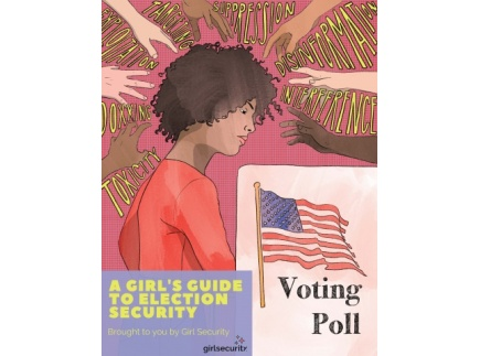 Main picture of Empowering Girls in Digital Literacy, Disinformation, and Election Security