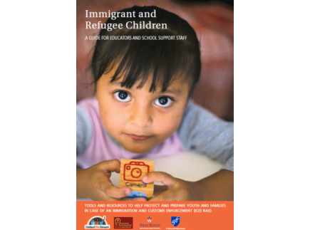 Main picture of A resource guide to help protect and prepare immigrant youth and families for an ICE raid