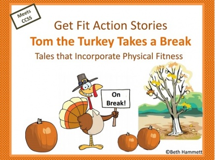 Main picture of Get Fit Action Story: Tom the Turkey Takes a Break