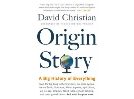 Main picture of ORIGIN STORY:  A BIG HISTORY OF EVERYTHING