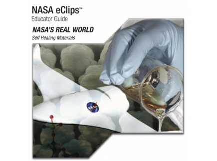 Main picture of NASA ECLIPS: (MIDDLE SCHOOL)  SELF HEALING MATERIALS