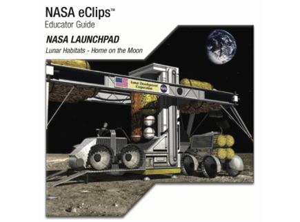 Main picture of NASA ECLIPS: (HIGH SCHOOL) LUNAR HABITATS- HOME ON THE MOON