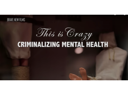 Main picture of This is Crazy: Criminalizing Mental Health