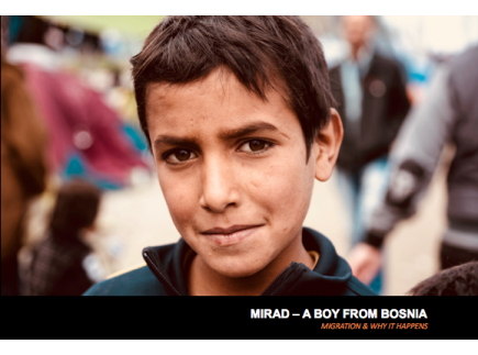 Main picture of  MIGRATION & WHY IT HAPPENS  - 'Mirad a Boy from Bosnia'