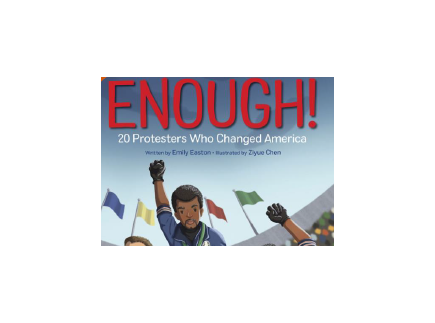 Main picture of Enough! 20 Protesters Who Changed America (book discussion guide)