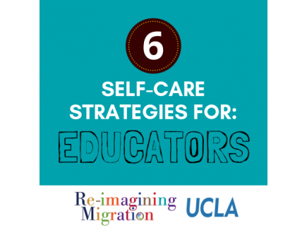 Main picture of Six Self-Care Strategies for Educators Serving Immigrant-Origin Students