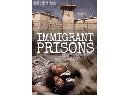 Main picture of Immigrant Prisons
