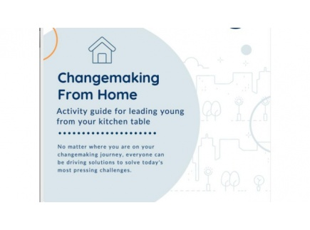 Main picture of Changemaking from Home: An activity guide for Leading Young from your kitchen table