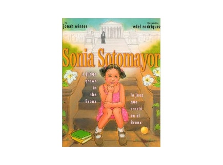 Main picture of Sonia Sotomayor: A Judge Grows in the Bronx