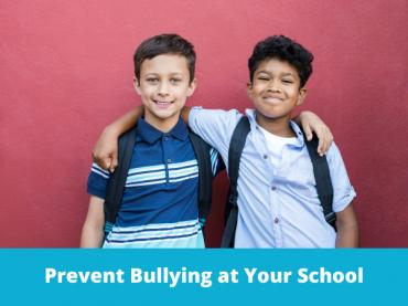 Bullying in Schools: Free Prevention Resources