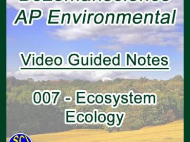 Ecosystem Ecology - Bozemanscience AP Environmental Video Guided Notes
