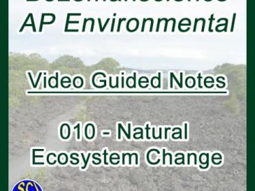 Natural Ecosystem Change - Bozemanscience AP Environmental Video Guided Notes