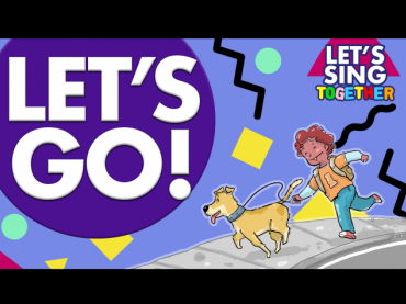 """Build student confidence with the """"Let's Go!"""" sing-along song"""