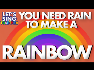 Learn about Rainbows with a sing-along song and video