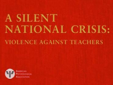 A Silent National Crisis: Violence Against Teachers