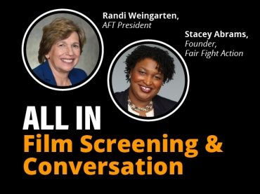"""All In: The Fight for Democracy"" Panel with Stacey Abrams and Randi Weingarten"