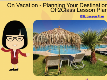 Planning a Vacation- Free Off2Class ESL Lesson Download