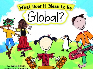 """What Does it Mean to Be Global?"" by Rana DiOrio Educator Guide"