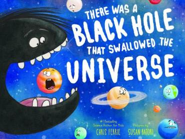 There Was a Black Hole that Swallowed the Universe Activity Kit