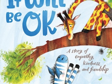 Educator Guide and Activity Kit for It Will Be OK by Lisa Katzenberger