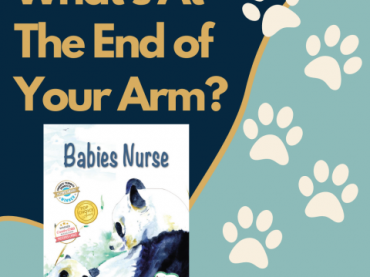 """What's At The End Of Your Arm? from """"Babies Nurse"""""""