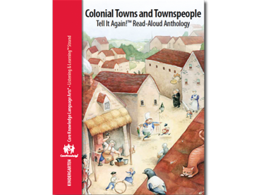 CKLA Kindergarten: Domain 10--Colonial Towns and Townspeople