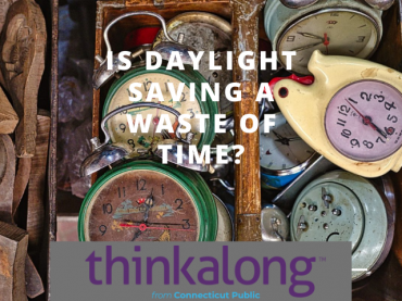 Is daylight saving a waste of time? - Civil Discourse for Classrooms