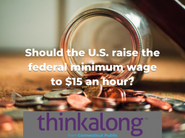 Should the U.S. raise the federal minimum wage to $15 an hour? - Civil Discourse for Classrooms
