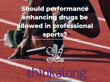 Should performance enhancing drugs be allowed in professional sports? - Civil Discourse for Classrooms