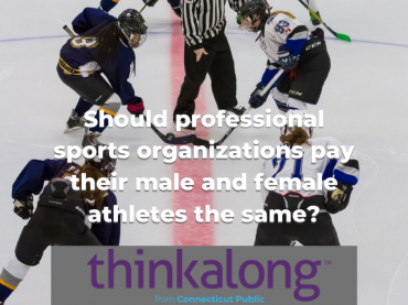 Should professional sports organizations pay their male and female athletes the same? - Civil Discourse for Classrooms