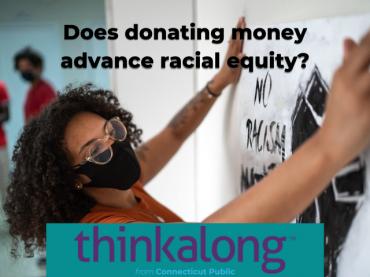 Does donating money advance racial equity? - Civil Discourse for Classrooms
