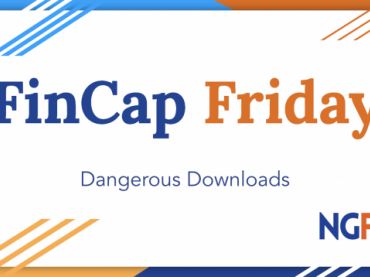 FinCap Friday: Dangerous Downloads