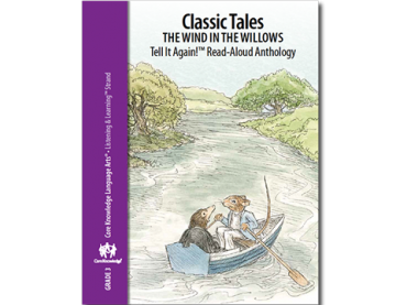 CKLA Grade 3 Domain 1: Classic Tales--The Wind in the Willows