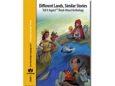 CKLA Domain 3: Different Lands, Similar Stories