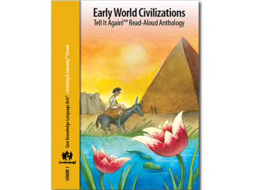 CKLA Grade 1: Domain 4--Early World Civilizations