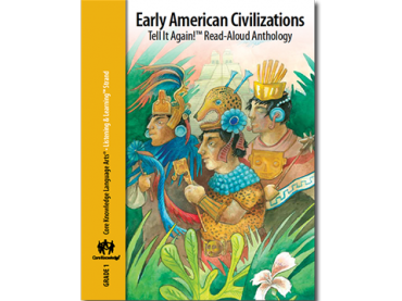 CKLA Grade 1: Domain 5--Early American Civilizations
