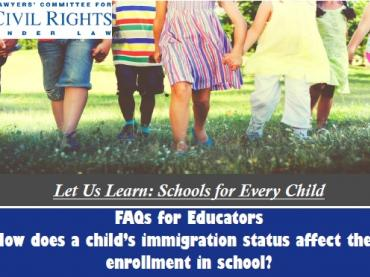 FAQs about Immigration Status for Educators and Parents