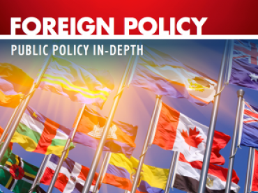 Public Policy In-Depth: Foreign Policy