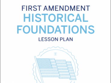Historical Foundations of the First Amendment