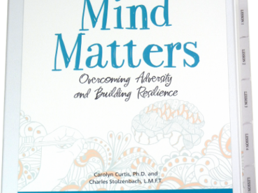 Mind Matters: Overcoming Adversity and Building Resilience
