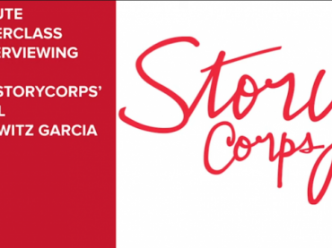 7 Minute Masterclass in Interviewing with StoryCorps (Video)