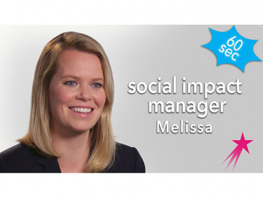 Social Impact Manager Melissa: 60 Seconds