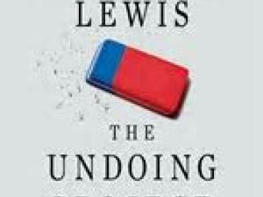 THE UNDOING PROJECT:  THE MIND'S RULES -- POLITICAL BELIEFS AND BEHAVIORS