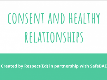 SafeBAE Consent and Healthy Relationships Presentation