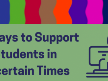 12 Ways to Support Students in Uncertain TImes