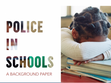 Police in Schools: A Background Paper